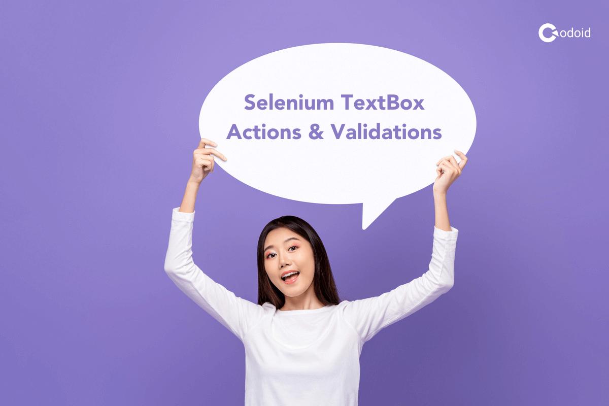 Selenium TextBox Actions & Validations